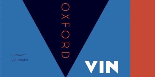 Oxford Vinleksikon 4. udgave udkommer medio oktober