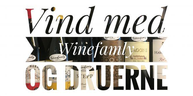 Konkurrence: Vind 6 flasker vin med Winefamly og Druerne